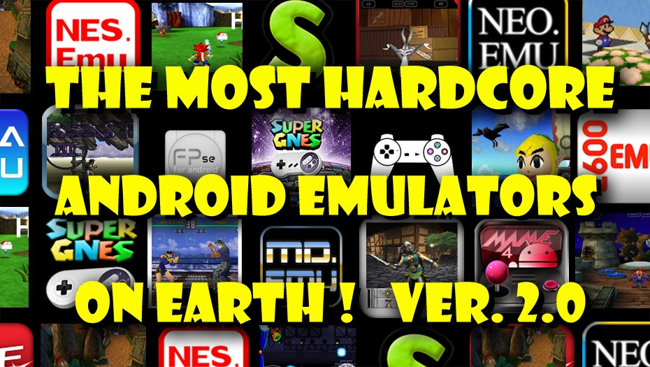 The Most Hardcore Android Game Emulators on Earth 2 0