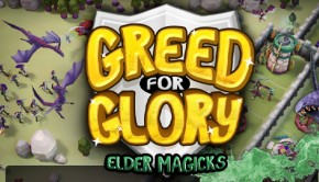 android-strategy-greed-for-glory-elder-magicks-00