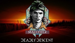 macgyver deadly descent_android_00