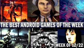 best-android-games-week-12-22