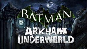 Android Batman Arkham Underworld Mobile Ftr