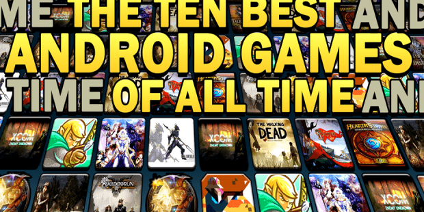 The Ten Best Android Games of All Time | Hardcore Droid