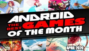 Best Mobile Games of the Month April 2020