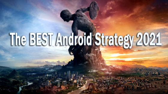 best android strategy 2021