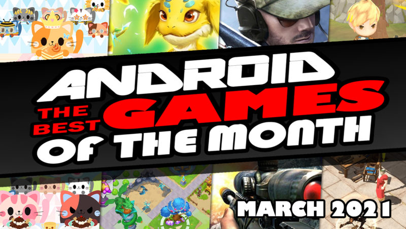 Best Android Games of March 2021