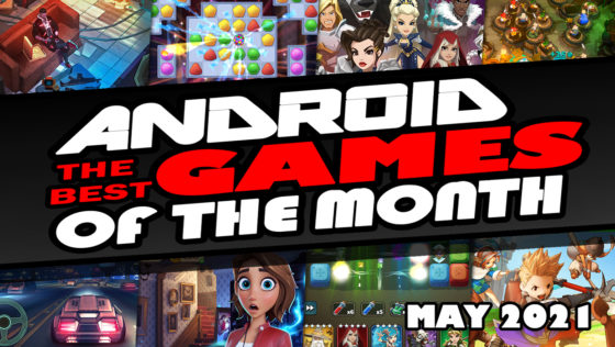 best android games of may 2021