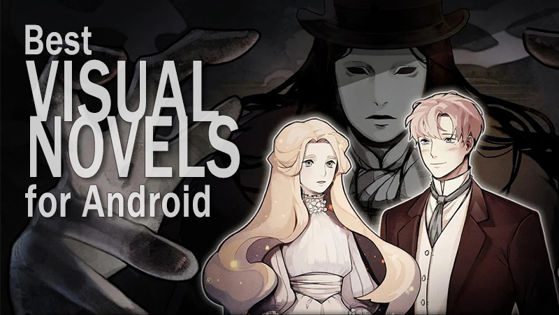 best visual novels for android